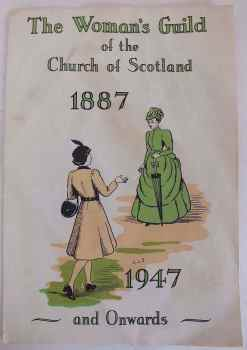The Womans Guild of the Church of Scotland 1887-1947 Diamond Anniversary Pamphlet