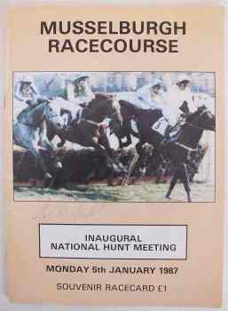 Musselburgh Racecourse Souvenir Racecard, Inaugural National Hunt Meeting January 5 1987