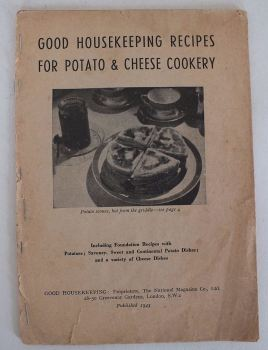 WWII Good Housekeeping Recipes For Potato & Cheese Cookery, 1943 Edition