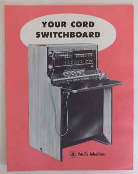 Pacific Telephone Your Cord Switchboard System, Advertising Brochure, Circa 1950s