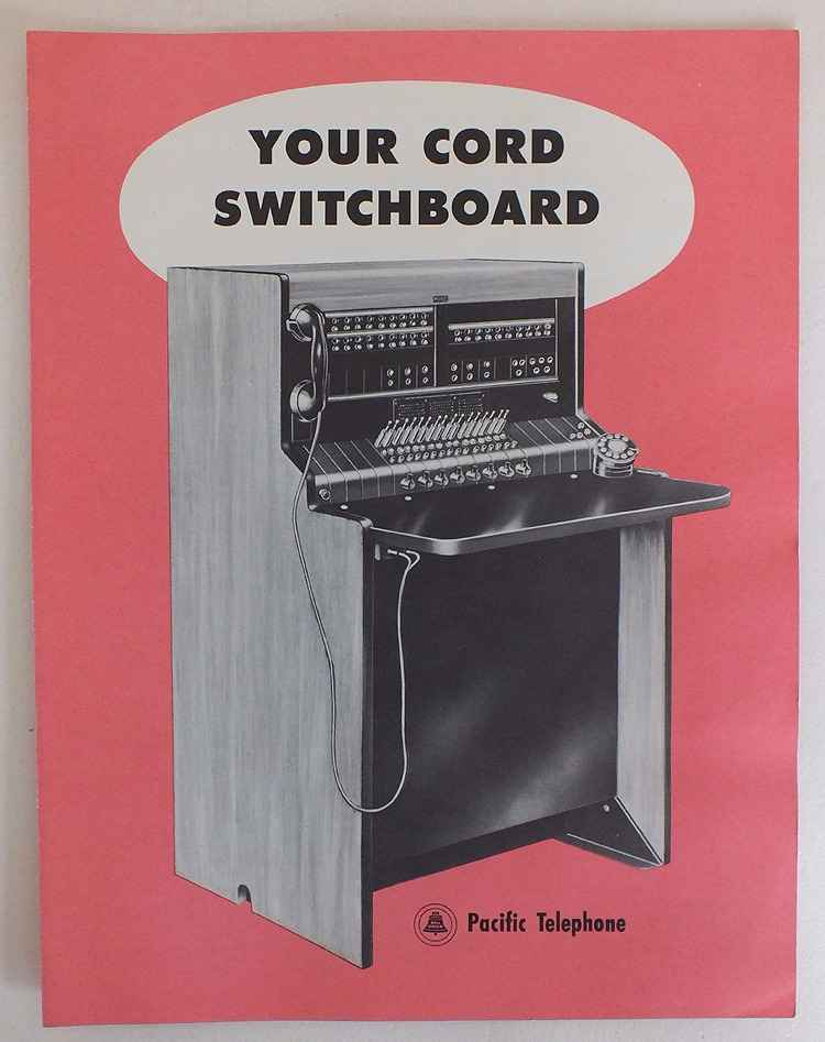 Pacific Telephone Your Cord Switchboard System, Advertising, Circa 1950s
