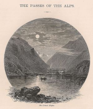 Switzerland, Alpine Passes, The Grimsel Hospice, 19th Century Engraving Print