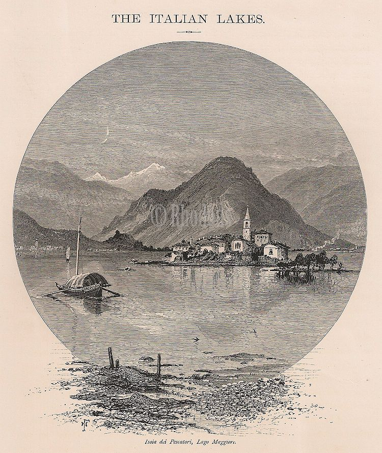 The Italian Lakes, Isola Dei Pescatori, Lago Maggiore, Italy, Antique Print