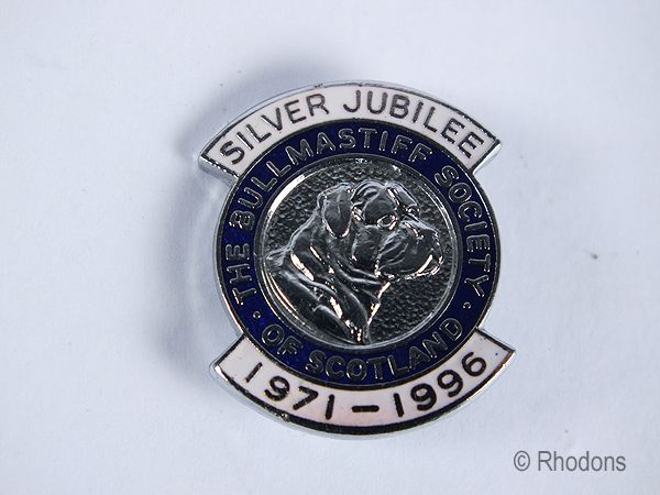The Bullmastiff Society Of Scotland Silver Jubilee Badge 1971-1996