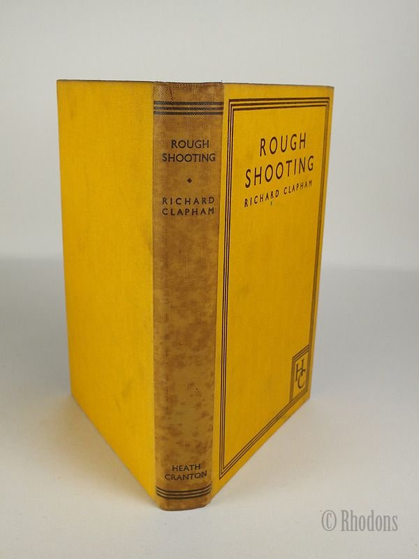 Rough Shooting By Richard Clapham - January 1935 New Revised Edition
