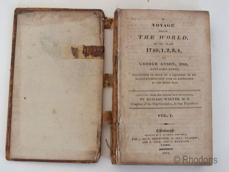 A Voyage Around The World In The Years 1740,1,2,3,4 By George Anson - Vols I & II