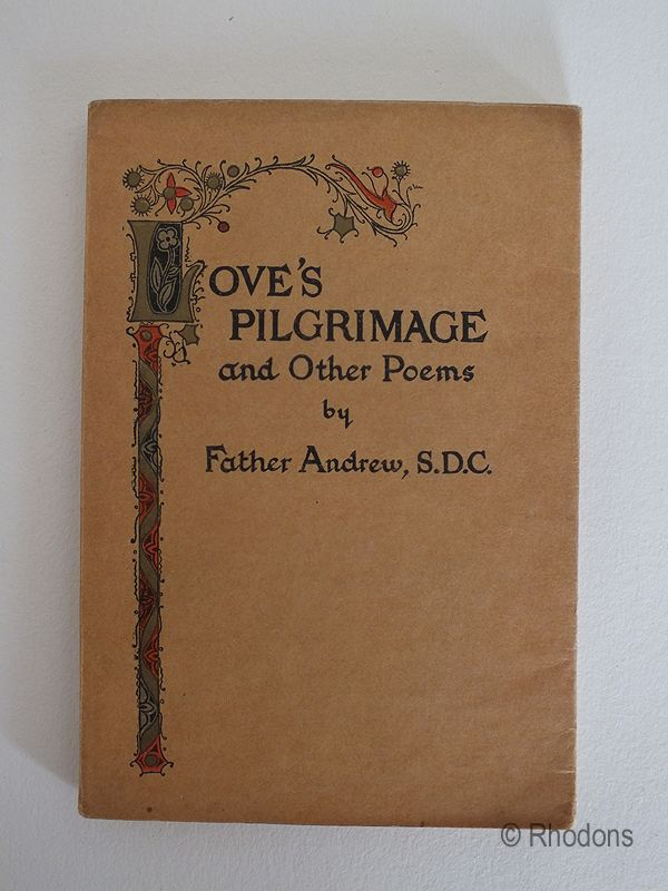 Love's Pilgrimage And Other Poems, Father Andrew
