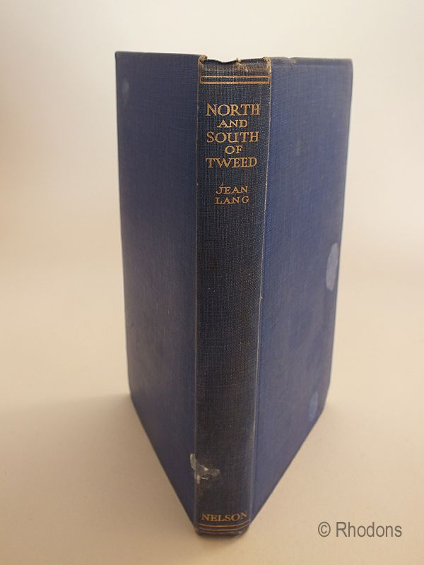 North And South Of Tweed, Stories And Legends Of The Borders By Jean Lang