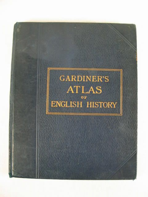 Gardiners Atlas of English History 1907 Edition