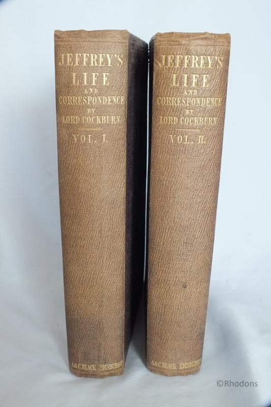 Jeffrey's Life And Correspondence By Lord Cockburn  'The Life Of Lord Jeffrey With A Selection From His Correspondence',  Volumes I and II