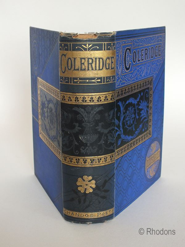 The Poetical Works Of S T Coleridge; Reprinted from the earlier editions with memoir, notes, etc Original Illustrations and Portrait.