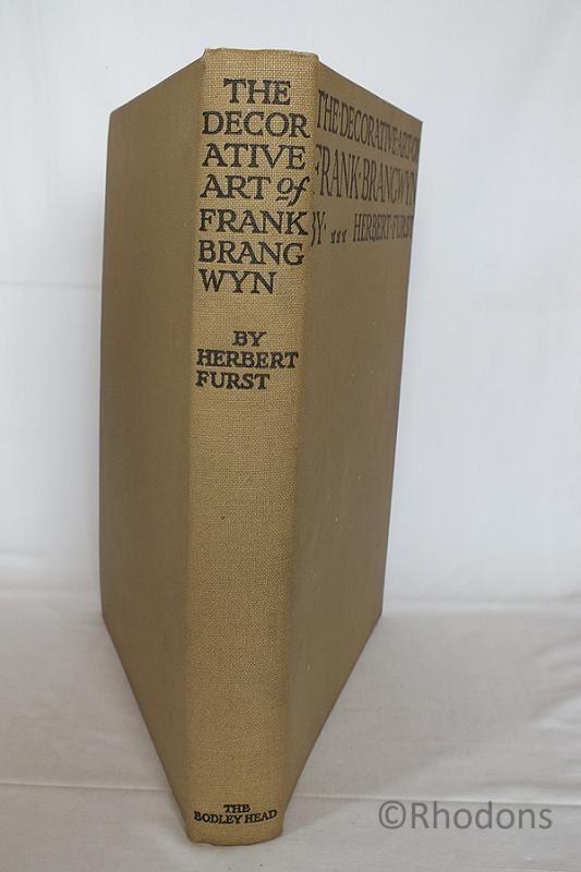 The Decorative Art Of Frank Brangwyn By Herbert Furst 1924 1st Edition