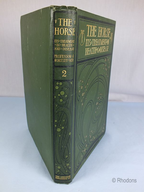 The Horse Its Treatment In Health And Disease. Ed J Wortley Axe - Vol 2