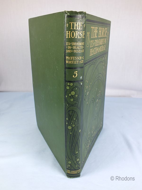 The Horse Its Treatment In Health And Disease. Ed J Wortley Axe, Volume #5