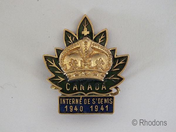 WWII Canadian Interne De St Denis 1940, 1941, Prisoner Of War, Internment Camp Badge