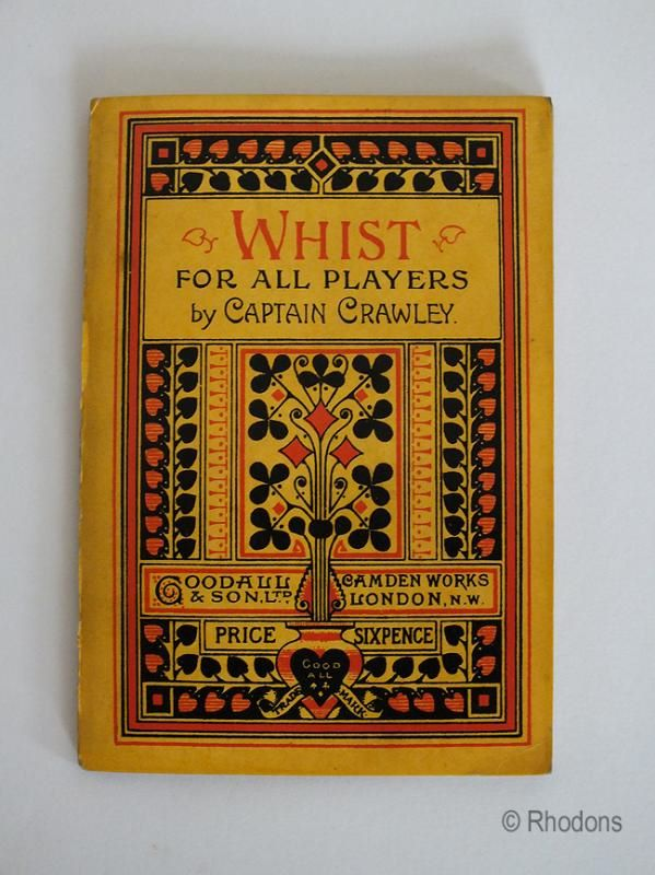 Whist For All Players By Captain Crawley, 1902 New Edition