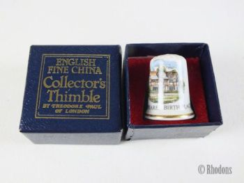 Theodore Paul China Thimble, Shakespeares Birth Place, Boxed