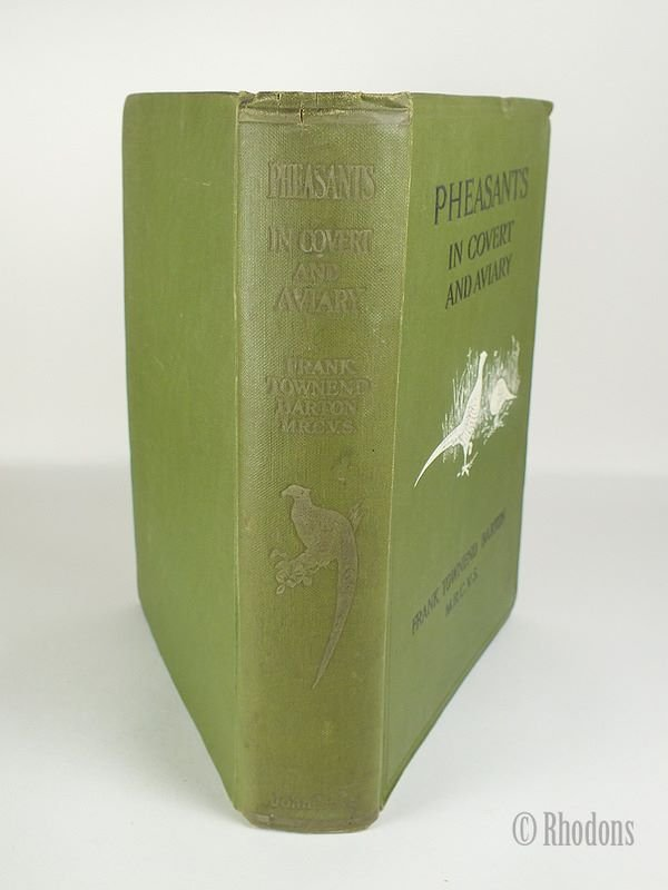 Pheasants in Covert and Aviary, Barton. Frank Townend - 1912 First Edition