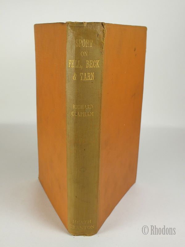 Sport On Fell Beck & Tarn By Richard Clapham, 1924 1st Edition