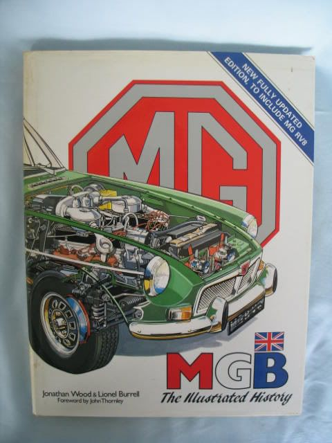 MGB The Illustrated History By Jonathan Wood and Lionel Burrell