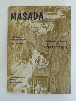 Masada, The Excavation of Masada, First Season 1963-64, Preliminary Report, Y Yadin (Hardcover)
