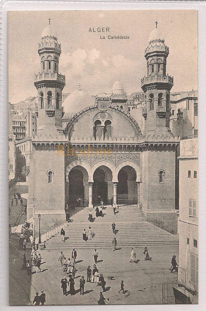 Algeria: Alger - La Cathedrale, Early 1900s Postcard