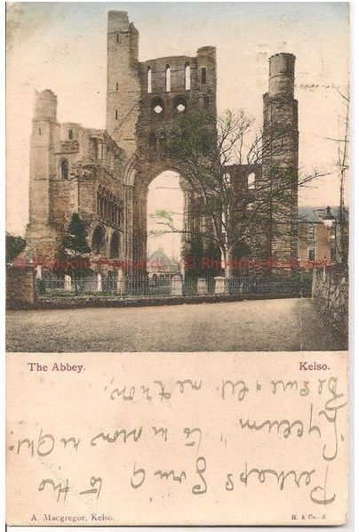 Scotland: Borders, Roxburghshire.The Abbey, Kelso. Early 1900s Postcard