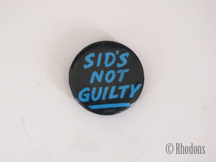 Sid Vicious, Sex Pistols, 1970s Punk Rock Band, 'Sid's Not Guilty' Button Badge