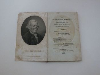 The Elements Of Medicine Of John Brown M.D. Translated From The Latin Vol I - 1795 Publication