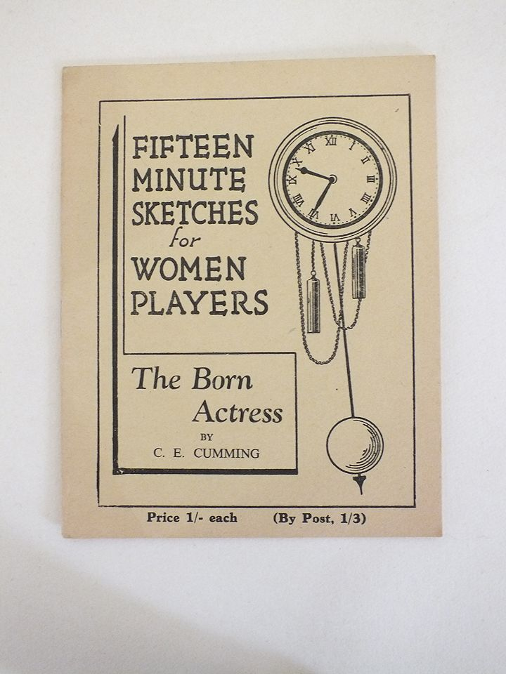 Fifteen Minute Sketches For Women Players - The Born Actress By C E Cumming