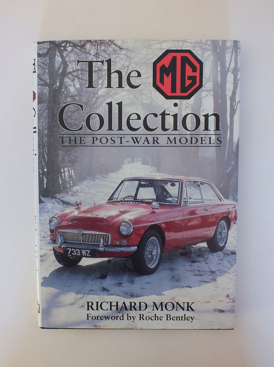 The MG Collection The Post-War Models By Richard Monk