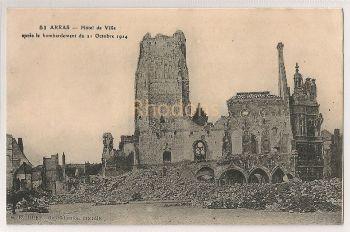 Arras (Pas de Calais), Hôtel de Ville Après Le Bombardement du 21 Octobre 1914. WWI, Guerre 1914-1918 Postcard