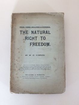 The Natural Right To Freedom By M D O'Brien.