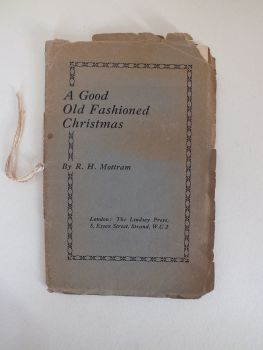 A Good Old Fashioned Christmas, R H Mottram