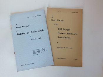 A Short Account Of Baking In Edinburgh By Robert Croal. Volume No 1, January 1955 and No 3, January 1957)