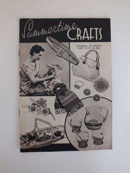 Summertime Crafts, Supplement To Weldons Good Taste Magazine No 689. 1930s