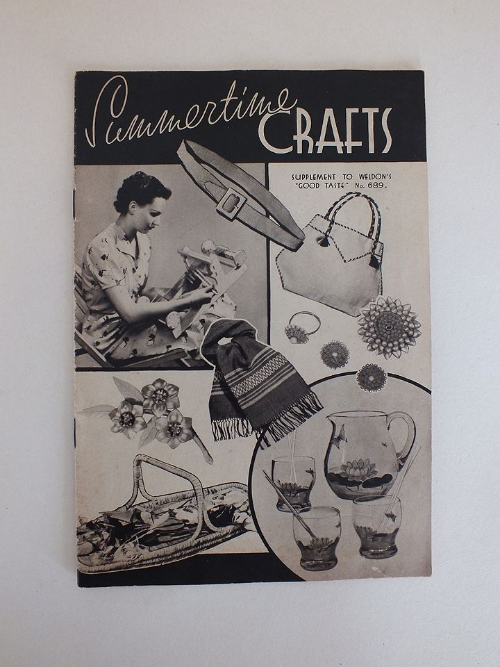Summertime Crafts, Supplement To Weldons Good Taste Magazine No 689. 1930s