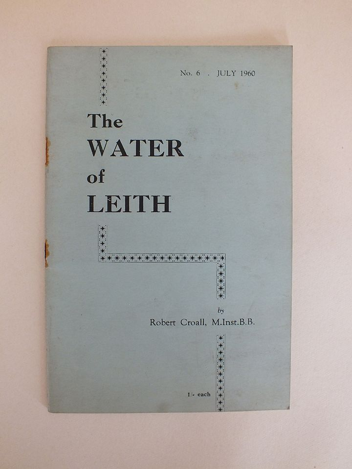 The Water Of Leith By Robert Croall, M.Inst.B.B. (No 6, July 1960)