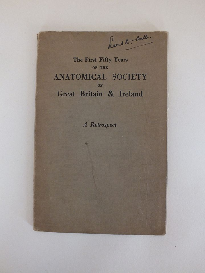 The First Fifty Years Of The Anatomical Society Of Great Britain And Irelan