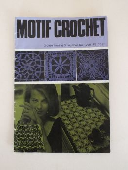 Motif Crochet Coates Sewing Group Pattern Book #1010