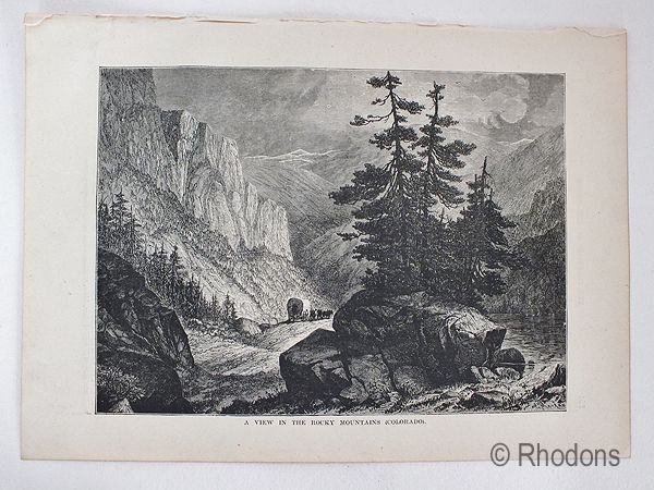 A View In The Rocky Mountains, Colorado, Antique Print, USA