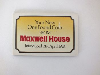 Maxwell House Coffee Advertising, First Issue UNC £1 Coin, 21 April 1983