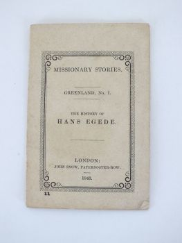 Missionary Stories Greenland No1 The History Of Hans Egede