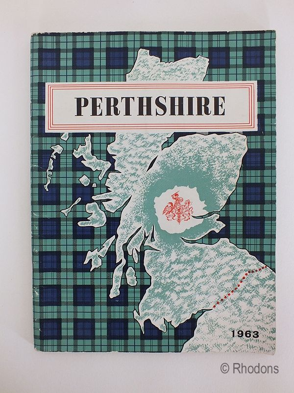Perthshire, The Official County Guide, 1963