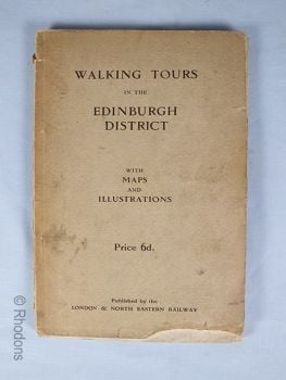 Walking Tours In The Edinburgh District, LNER Publication. Early 1900s