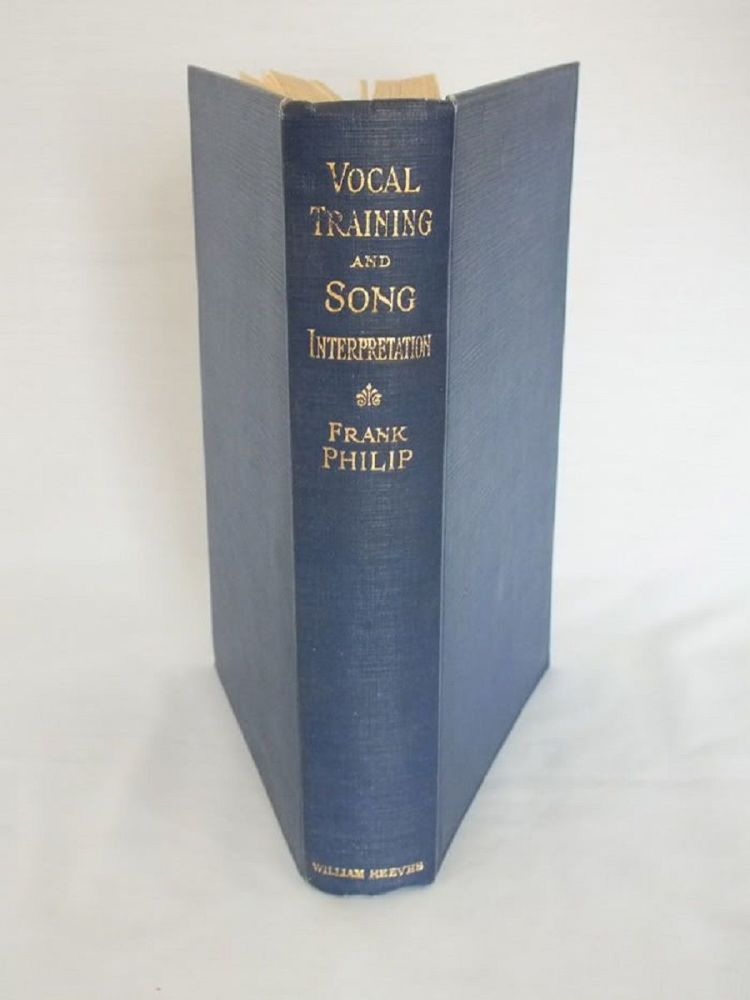 Vocal Training and Preparation for Song Interpretation By Frank Philip