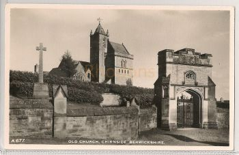 Scotland: Borders. Old Church, Chirnside, Berwickshire. Real Photo Postcard