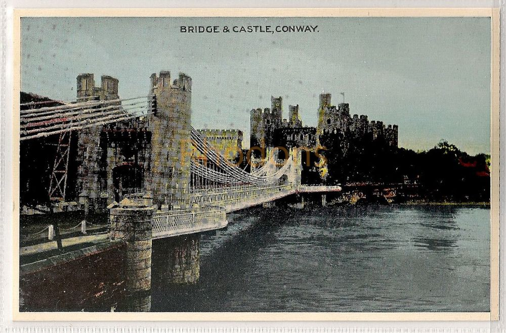 Wales: Caernarvonshire. Bridge & Castle At Conwy, Colour Postcard