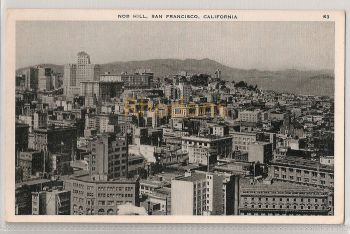 USA: California. Nob Hill, San Francisco. Circa 1930s City View Postcard