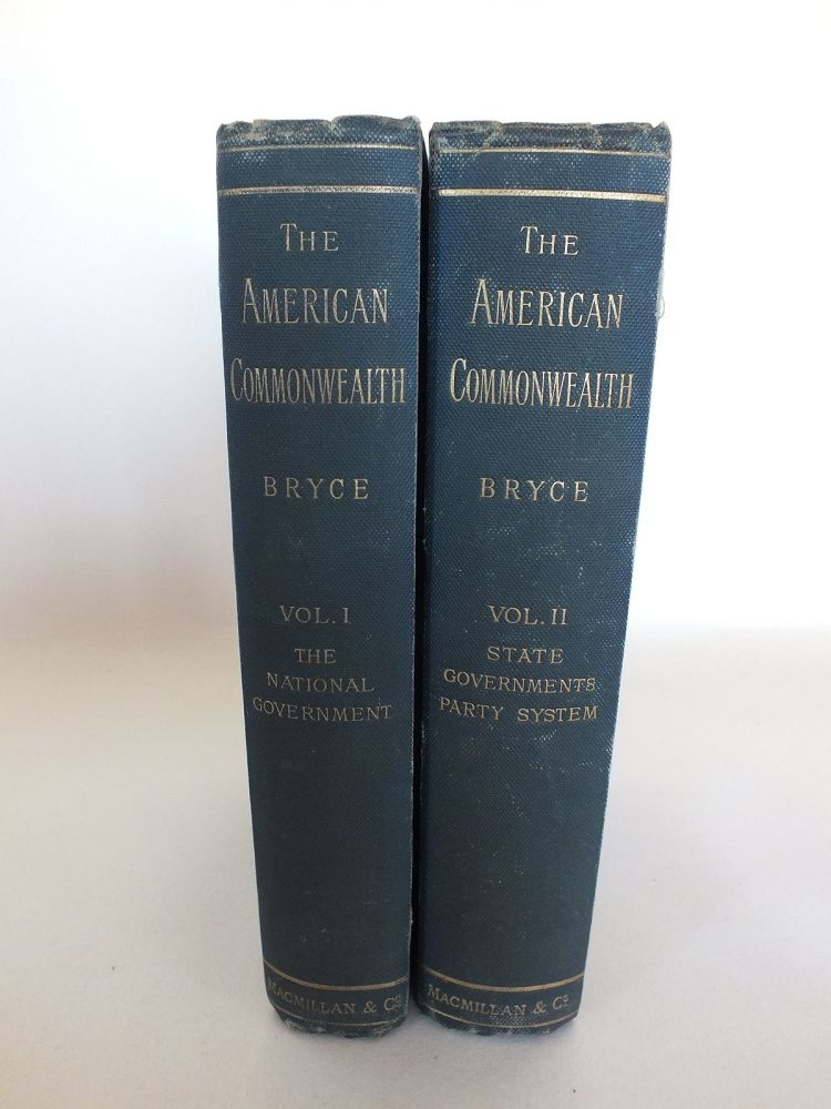 The American Commonwealth by James Bryce, 2 Volumes With Fold-Out Map, 1888